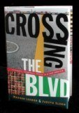 Crossing the BLVD bookhardcover